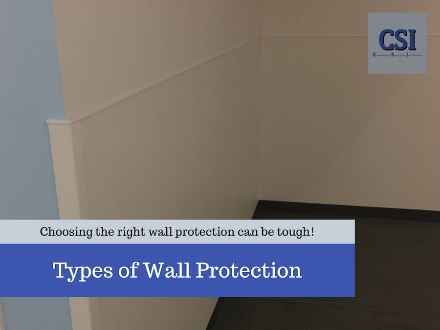 Types of Wall Protection